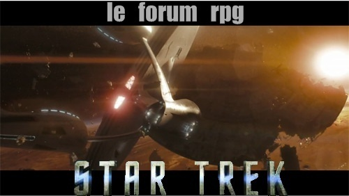 STAR TREK: le forum RPG